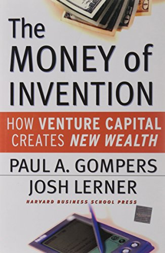 9781578513260: The Money of Invention: How Venture Capital Creates New Wealth