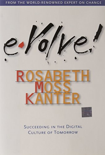 9781578514397: Evolve: Succeeding in the Digital Culture of Tomorrow