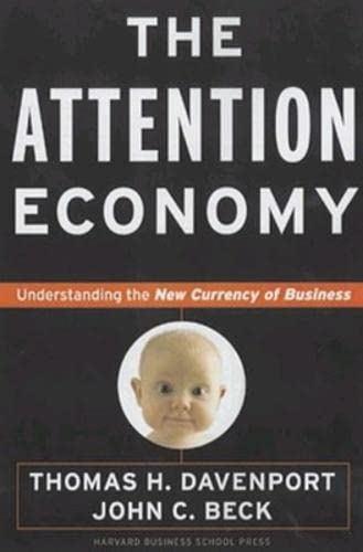 9781578514410: The Attention Economy : Understanding the New Currency of Business