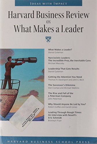 Harvard Business Review on What Makes a: Daniel Goleman, Michael