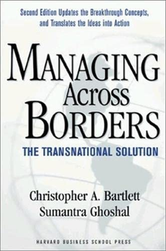 9781578517077: Managing Across Borders: The Transnational Solution