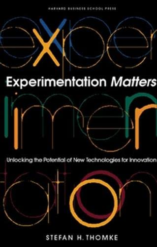 9781578517503: Experimentation Matters: Unlocking the Potential of New Technologies for Innovation