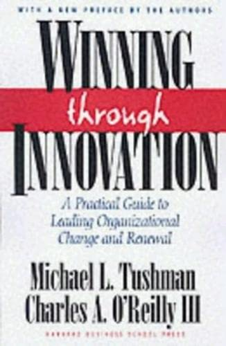 9781578518210: Winning Through Innovation: A Practical Guide to Leading Organizational Change and Renewal