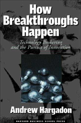 9781578519040: How Breakthroughs Happen: The Surprising Truth About How Companies Innovate