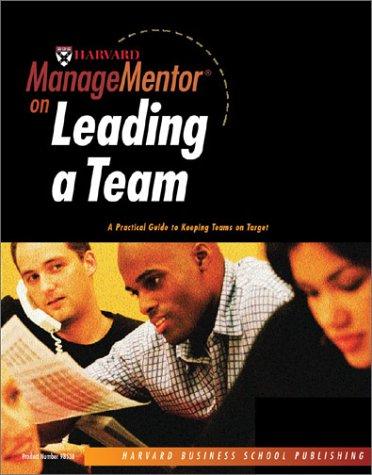9781578519859: Harvard ManageMentor on Leading a Team