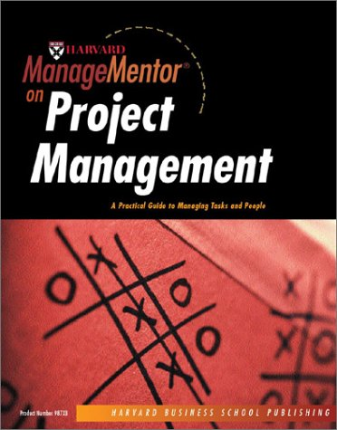 9781578519873: Harvard ManageMentor on Project Management: A Practical Guide to Managing Tasks and People