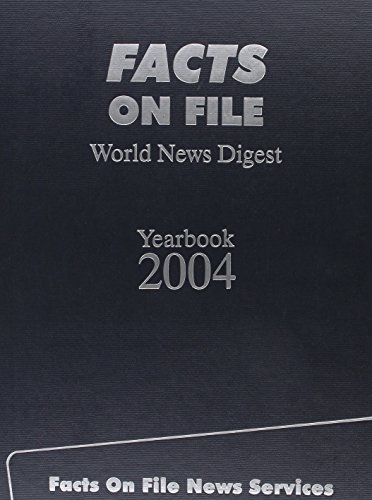 Facts on File World News Digest Yearbook: Editor-Tamara Fishman; Editor-Jonathan