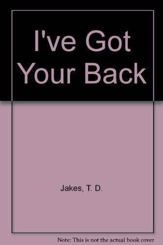 9781578552030: I've Got Your Back