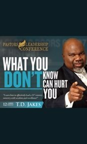 9781578554973: What You Don't Know Can Hurt You 12-Cd Boxed Set! T.D. Jakes (Pastors Leadership Conference) by T.D. Jakes (2011-05-04)