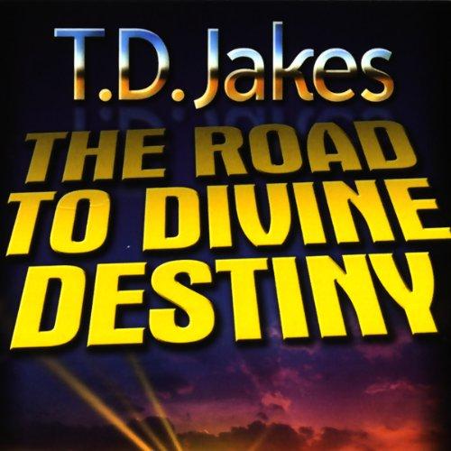 9781578556144: The Road to Divine Destiny