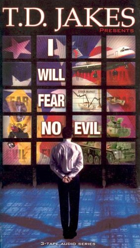 I Will Fear No Evil (9781578556342) by T. D. Jakes