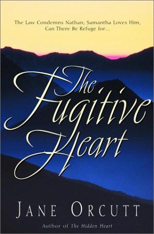 9781578560226: The Fugitive Heart (Heart's True Desire Series #1)
