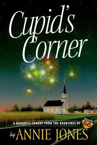 Cupid's Corner (Route 66 Series, Book 2): Jones, Annie
