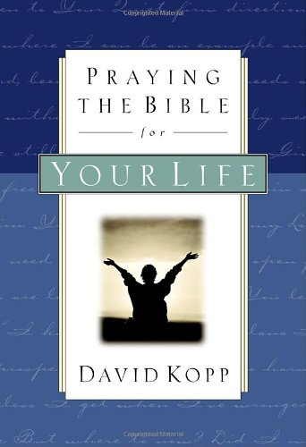 9781578561360: Praying the Bible for Your Life