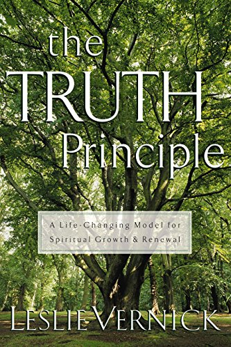 9781578562312: The TRUTH Principle : A Life-Changing Model for Growth and Spiritual Renewal