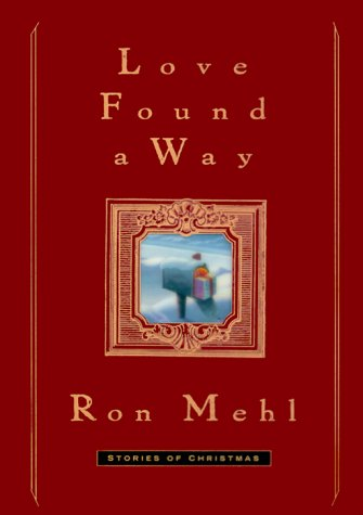 9781578562763: Love Found a Way: Stories of Christmas