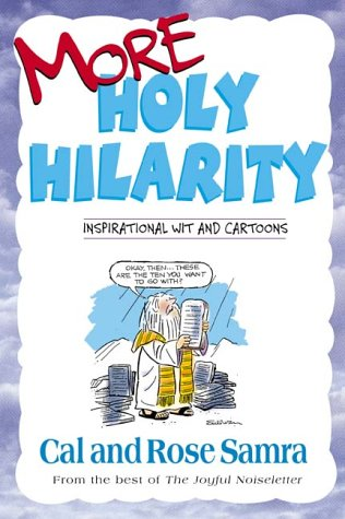 More Holy Hilarity (The Holy Humor Series): Samra, Cal, Samra,