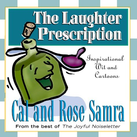 9781578562862: The Laughter Prescription (The Holy Humor Series)
