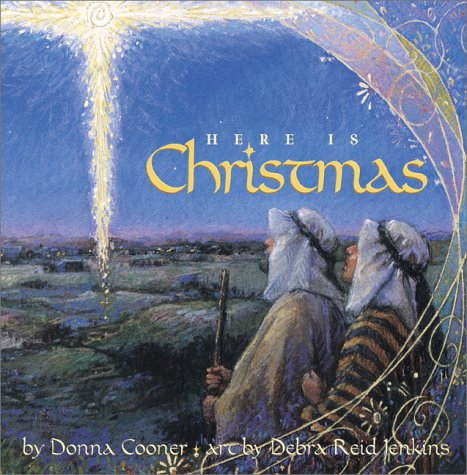 Here Is Christmas (1578562988) by Cooner, Donna