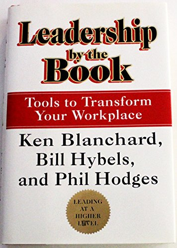 9781578563081: Leadership by the Book : Tools to Transform Your Workplace