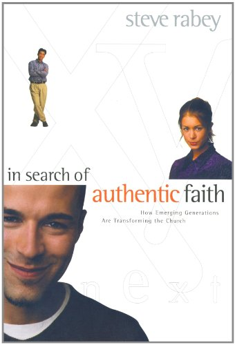 9781578563197: In Search of Authentic Faith: How Emerging Generations Are Transforming the Church