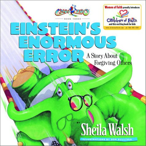 9781578563357: Einstein's Enormous Error: A Story About Forgiving Others (Gnoo Zoo, Book Three)