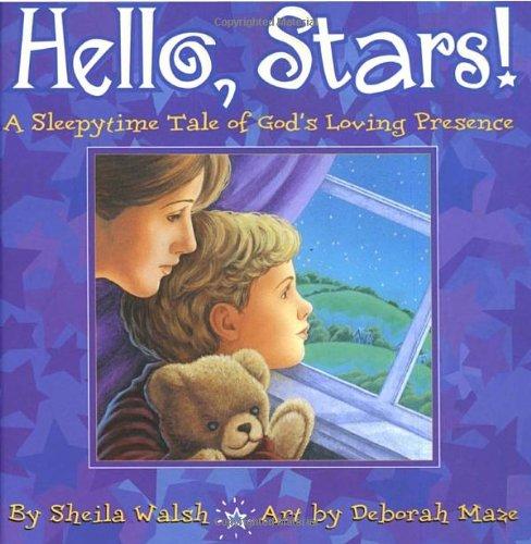 9781578563364: Hello, Stars!: A Sleepytime Tale of God's Loving Presence