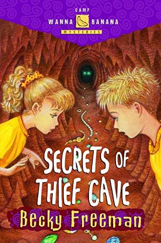 9781578563500: Secrets of Thief Cave (Camp Wanna Bannana)