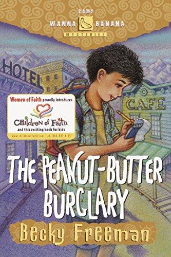 The Peanut-Butter Burglary Camp Wanna Bannana: Becky Freeman