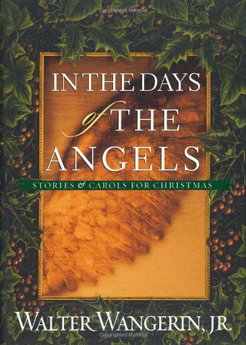 9781578563951: In the Days of the Angels: Stories and Carols for Christmas