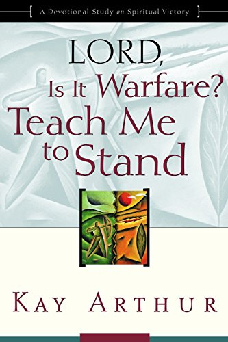 9781578564422: Lord, Is It Warfare? Teach Me to Stand: A Devotional Study on Spiritual Victory