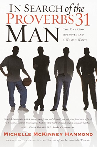 9781578564514: In Search of the Proverbs 31 Man