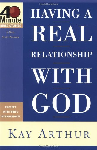 9781578564774: Having a Real Relationship With God