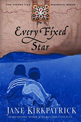Every Fixed Star (Tender Ties): Kirkpatrick, Jane