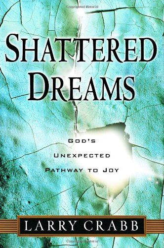 9781578565061: Shattered Dreams