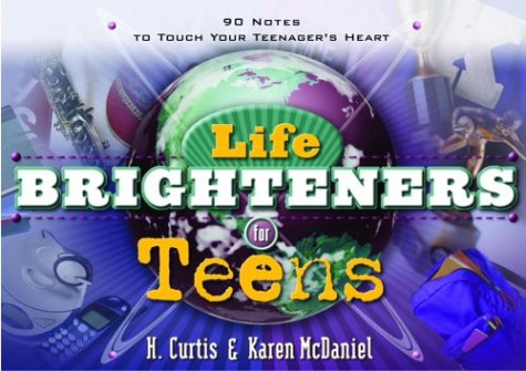 9781578567317: Life Brighteners for Teens: 90 Notes to Touch Your Child's Heart
