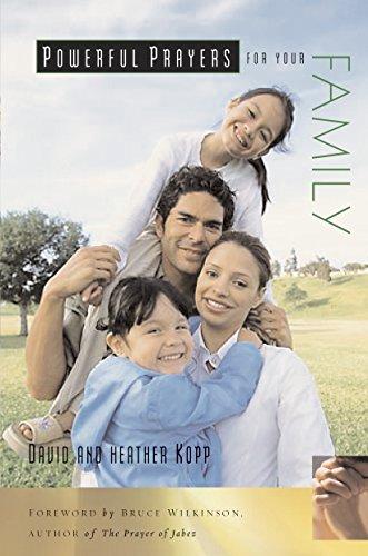 Powerful Prayers for Your Family (1578568536) by Kopp, David; Kopp, Heather