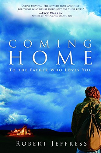 9781578568574: Coming Home: To the Father Who Loves You