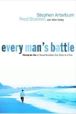 9781578569014: Everyman's Battle - Winning the War on Sexual Temptation One Victory at a Time
