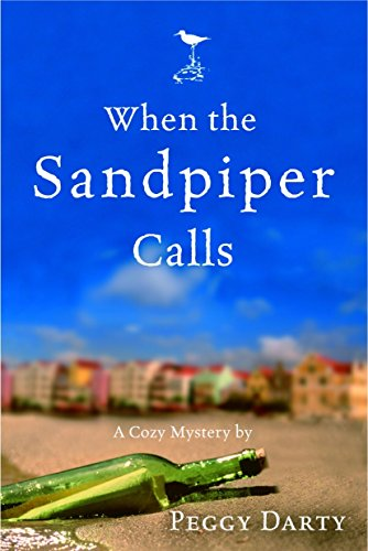 When the Sandpiper Calls (Christy Castleman Mysteries #1) (1578569044) by Peggy Darty