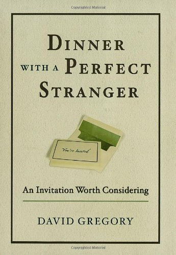9781578569052: Dinner with a Perfect Stranger: An Invitation Worth Considering