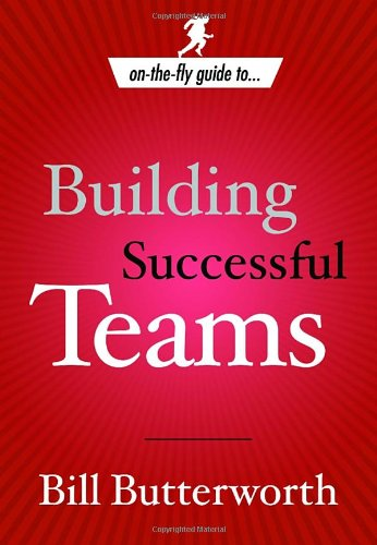 9781578569656: On the Fly Guide to...Building Successful Teams