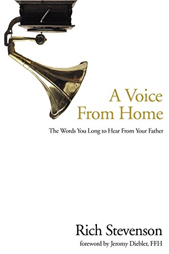 9781578569663: A Voice from Home: The Words You Long to Hear from Your Father