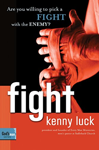 9781578569885: Fight: Are You Willing to Pick a Fight with Evil? (God's Man Series)