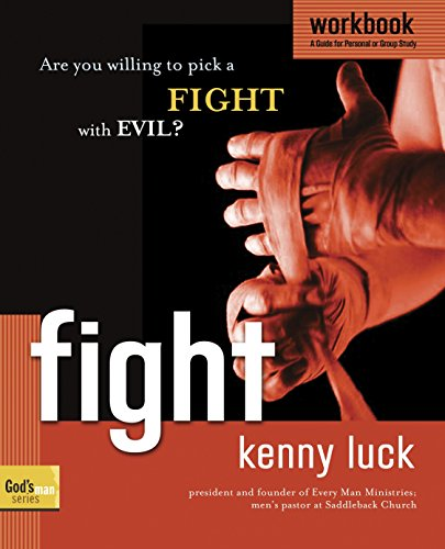 9781578569939: Fight Workbook: Are You Willing to Pick a Fight with Evil? (God's Man Series)