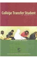 9781578580583: The College Transfer Student in America: The Forgotten Student