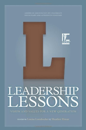 9781578581030: Leadership Lessons: Vision and Values for a New Generation