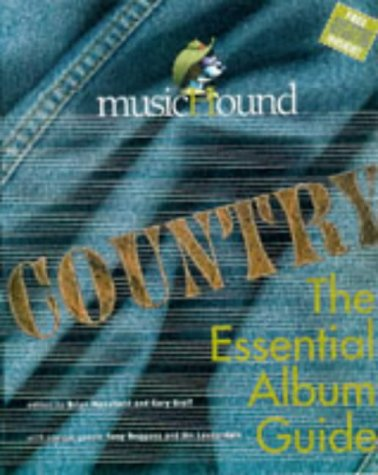 Musichound Country: The Essential Album Guide: Gary Graff, Brian Mansfield