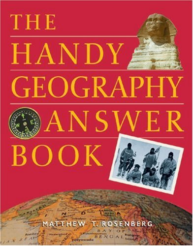 9781578590629: The Handy Geography Answer Book (The Handy Answer Book Series)