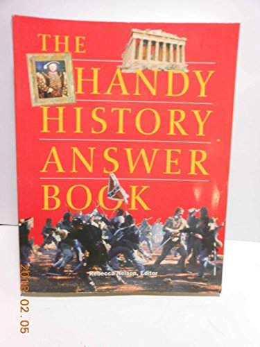 9781578590681: The Handy History Answer Book